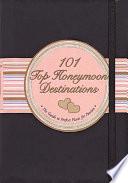 101 Top Honeymoon Destinations