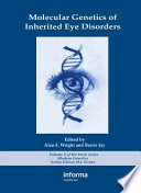 Molecular Genetics of Inherited Eye Disorders