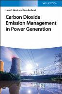 Carbon Dioxide Emission Management in Power Generation