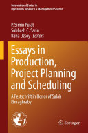 Essays in Production  Project Planning and Scheduling
