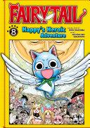 Fairy Tail: Happy's Heroic Adventure 8 [Pdf/ePub] eBook