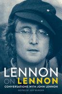 Lennon On Lennon: Conversations With John Lennon [Pdf/ePub] eBook