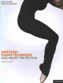 Anatomy, Dance Technique and Injury Prevention