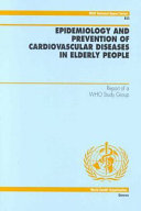 Epidemiology and Prevention of Cardiovascular Diseases in Elderly People Book