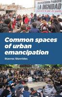 Common spaces of urban emancipation