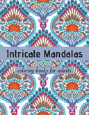 Intricate Mandala Coloring Books for Adults