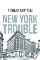 New York Trouble