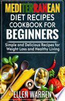 Mediterranean Diet Recipes Cookbook for Beginners