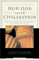 How God Saved Civilization