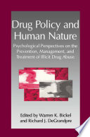Drug Policy and Human Nature
