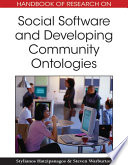Handbook Of Research On Social Software And Developing Community Ontologies Book PDF
