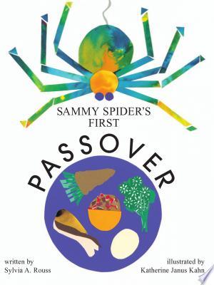 Download Sammy Spider's First Passover Free Books - Dlebooks.net