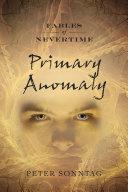 Primary Anomaly