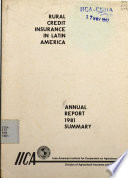 Rural credit insurance in Latin America. Annual Report 1981 Summary