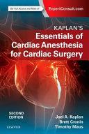 Kaplan s Essentials of Cardiac Anesthesia