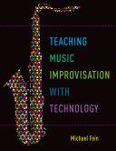 Teaching Music Improvisation with Technology Pdf/ePub eBook