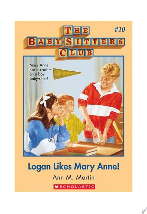 The Baby-Sitters Club #10: Logan Likes Mary Anne! image