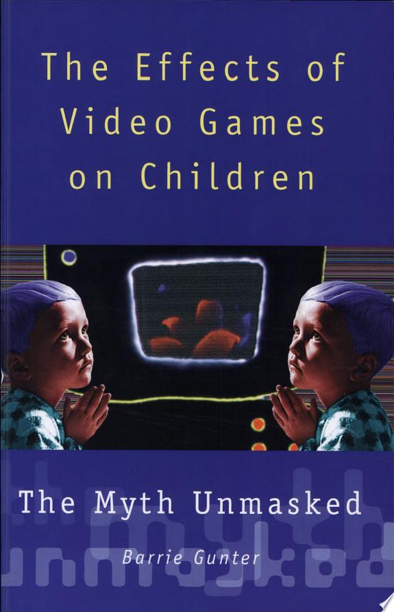 The Effects of Video Games on Child