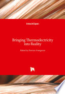 Bringing Thermoelectricity into Reality