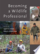 Becoming a Wildlife Professional Book