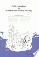 Policy Analysis in Multi-actor Policy Settings