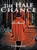 The Half Chance