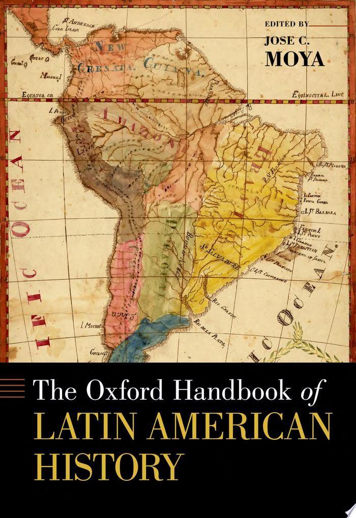 The Oxford Handbook of Latin American History