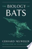 The Biology of Bats