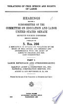 Violations of Free Speech and Rights of Labor: Labor espionage and strikebreaking