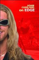 Adam Copeland On Edge Book