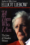 """""""Tell Them Who I Am"""" by Elliot Liebow"""