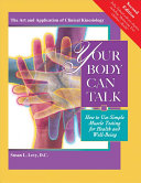 Your Body Can Talk  Revised 2nd Edition