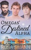 Omegas' Destined Alpha