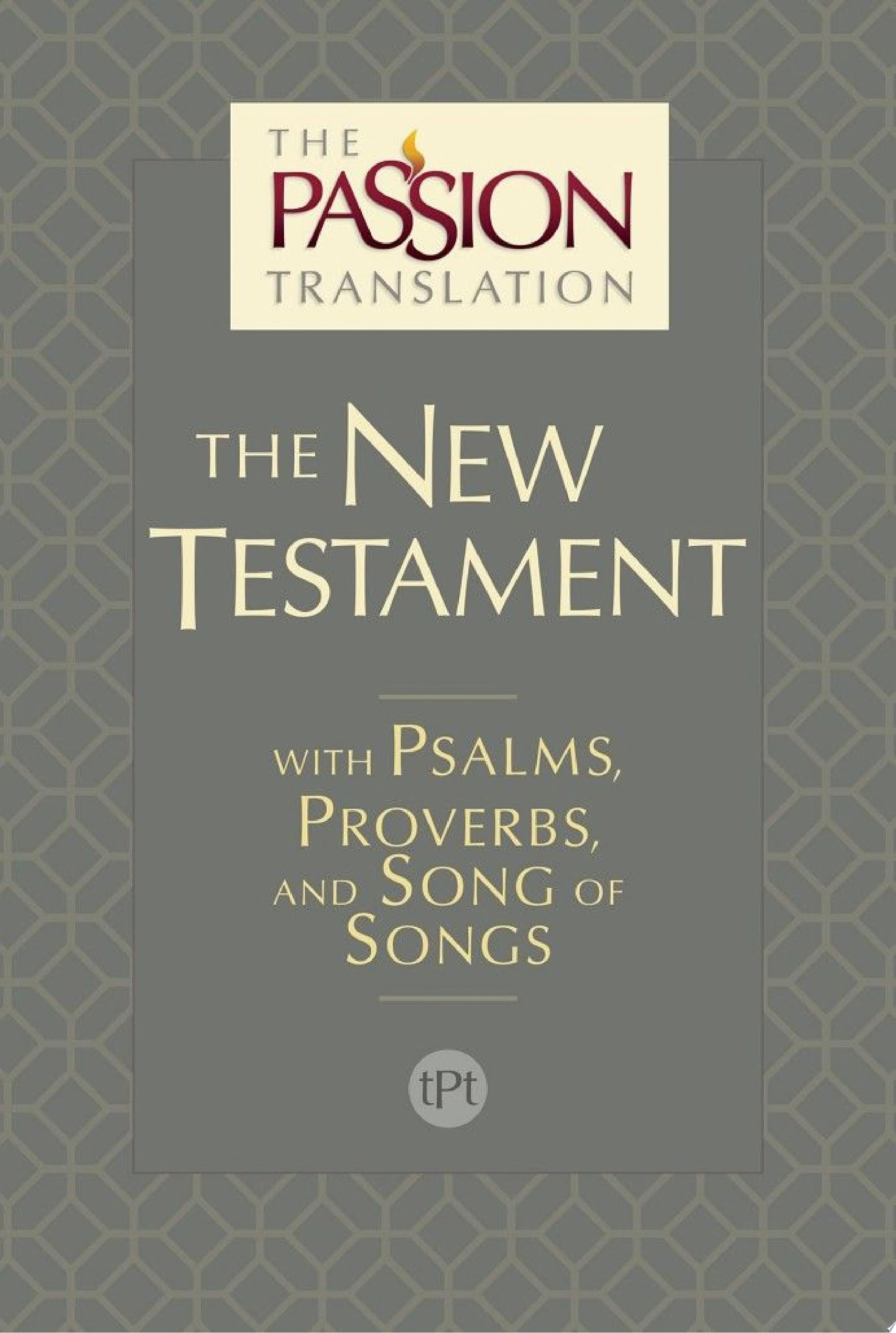The Passion Translation New Testament  2nd Edition
