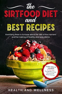 The Sirtfood Diet and Best Recipes Pdf/ePub eBook