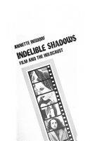 Indelible Shadows