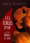 Les Écailles d'Or: Le Prince de Sang