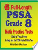 6 Full Length PSSA Grade 8 Math Practice Tests