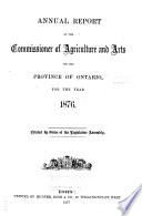 Annual Report of the Commissioner of Agriculture and Arts for the Province of Ontario, for the Year