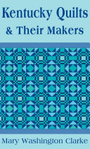 Kentucky Quilts and Their Makers [Pdf/ePub] eBook