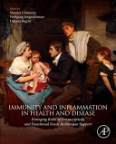 Immunity and Inflammation in Health and Disease Book