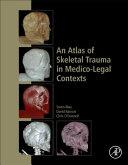 An Atlas of Skeletal Trauma in Medico Legal Contexts