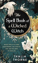 The Spell Book of a Wicked Witch