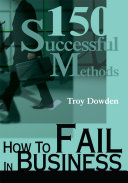 How to Fail in Business