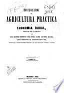 Diccionario de Agricultura práctica y Economía Rural