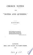 History  Choice notes from  Notes and queries   Book PDF