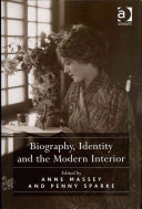 Biography  Identity and the Modern Interior
