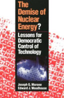 The Demise of Nuclear Energy?