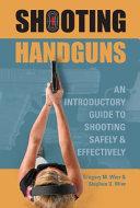 Shooting Handguns