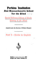 Special Reference Library of Books Relating to the Blind